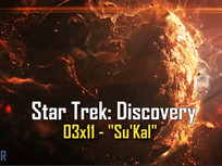 "Star Trek: Discovery - 03x11 -""Su'Kal"" AFTER 46."