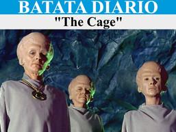 The Cage - Batata Diário Ep44