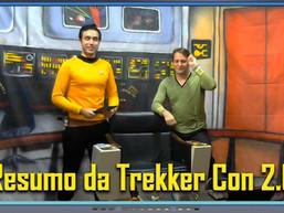 Resumo da Trekker Con 2.0  - Diário do Capitão S06EP141