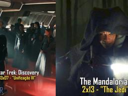 "Star Trek: Discovery - 03x07 - ""Unificação III"" / The Mandalorian 2x13 - ""The Jedi"" - (AfterEP44)"