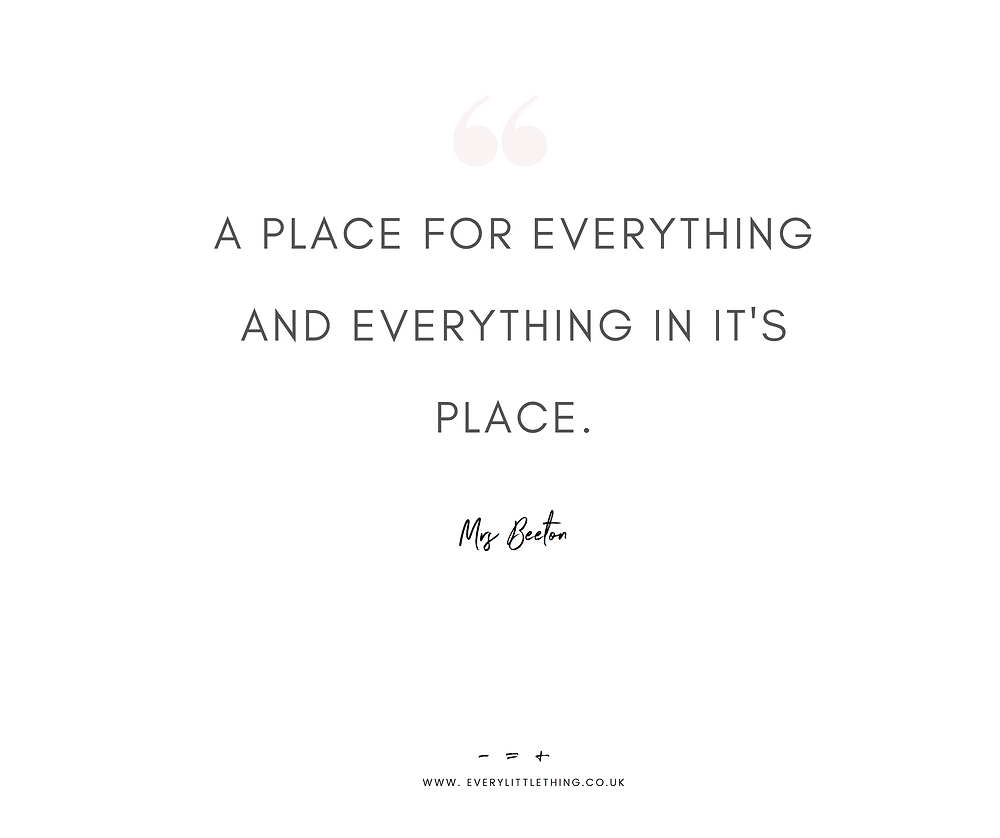 Quote | A Place for Everything...