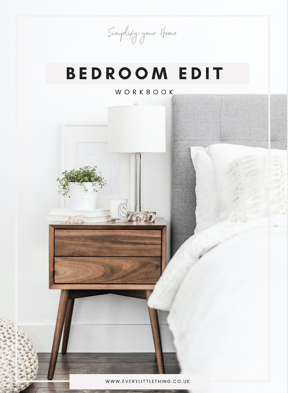 Bedroom Edit Workbook |Declutter and Organise your Bedroom