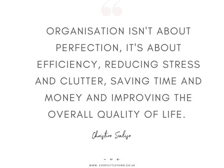 My Favourite Decluttering and Organising Quotes