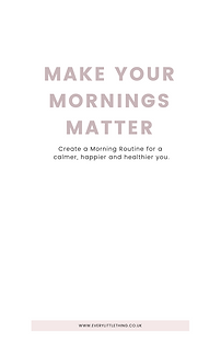 Make Your Mornings Matter | Morning Rout