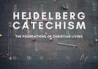 The Heidelberg Catechism