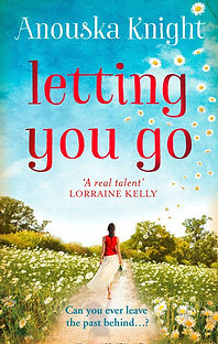 Family drama fiction book Letting You Go by bestselling author Anouska Knight