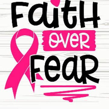 Faith Over Fear Breast Cancer