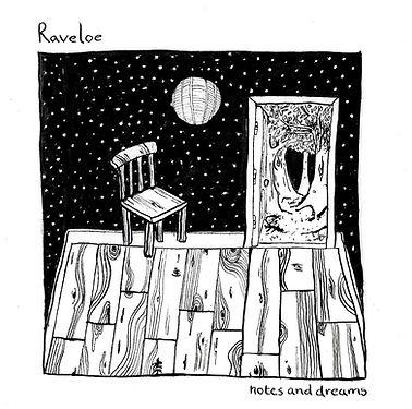 Raveloe Notes & Dreams
