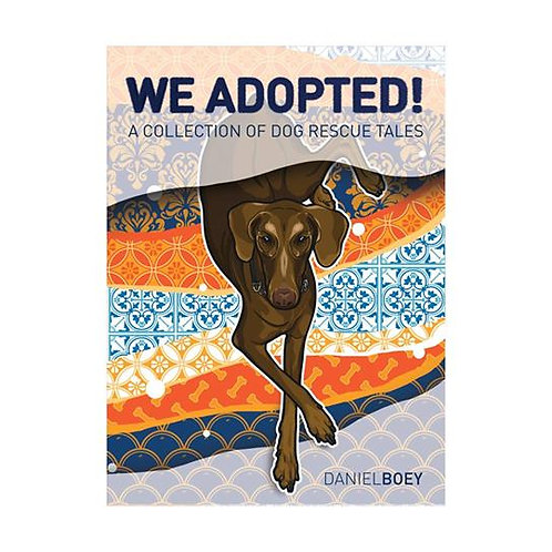 We Adopted! Book by Daniel Boey (Part of sales proceeds will be made to ASD)