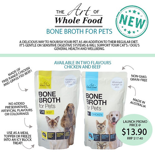 The Art of Whole Food-Bone Broth For Pets 500g (2 Flavours Available)