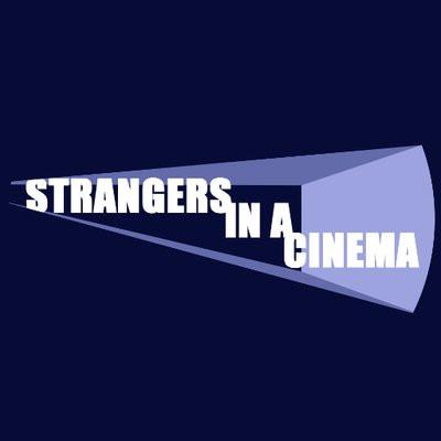 """Strangers in a Cinema"" Podcast Debuts New Theme Tune"