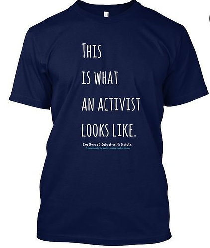 This is what an activist looks like T-Shirt