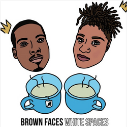 Brown Faces White Spaces