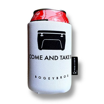 Come and Take It - Koozie