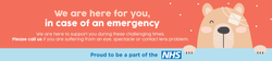 We are here for you, in case of an emergency