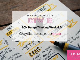 #DTW18 Design Thinking Week Barcelona