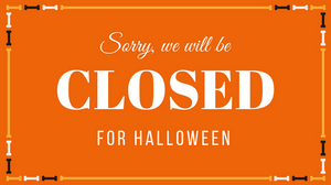 Zio Closed for Halloween 2015