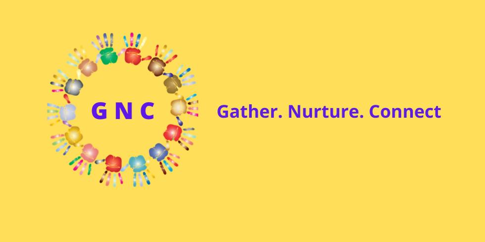 Gather, Nurture, Connect Presentation