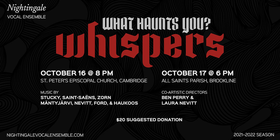 """Nightingale Vocal Ensemble: """"Whispers: What Haunts You"""""""