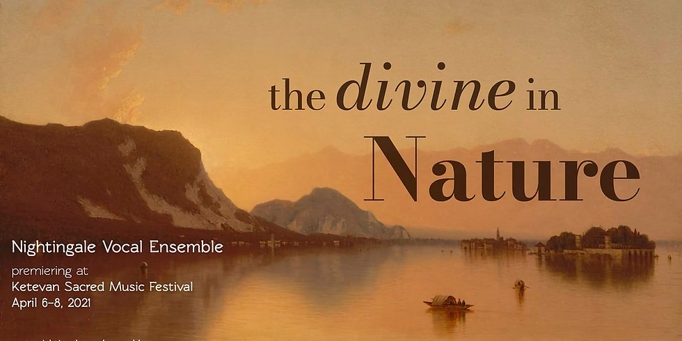 Nightingale Vocal Ensemble: The Divine in Nature