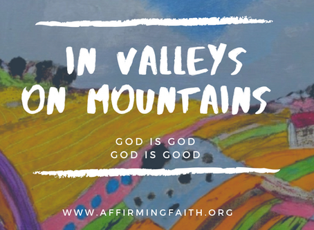 In Valleys. On Mountains.