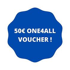 50€ ONE4ALL VOUCHER !.jpg