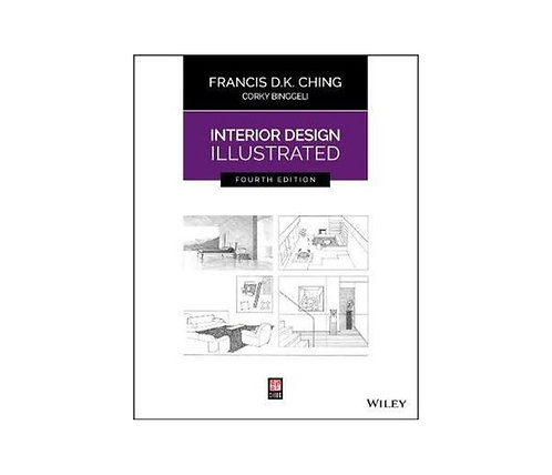 Interior Design Illustrated 4th Edition - 400-page book