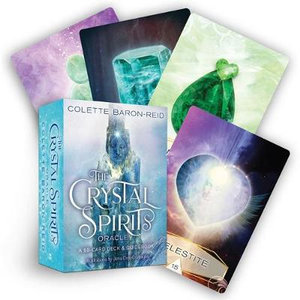 The Crystal Spirits Oracle Deck - Colette Baron-Reid