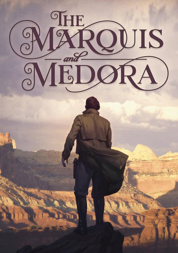 Marquis and Medora