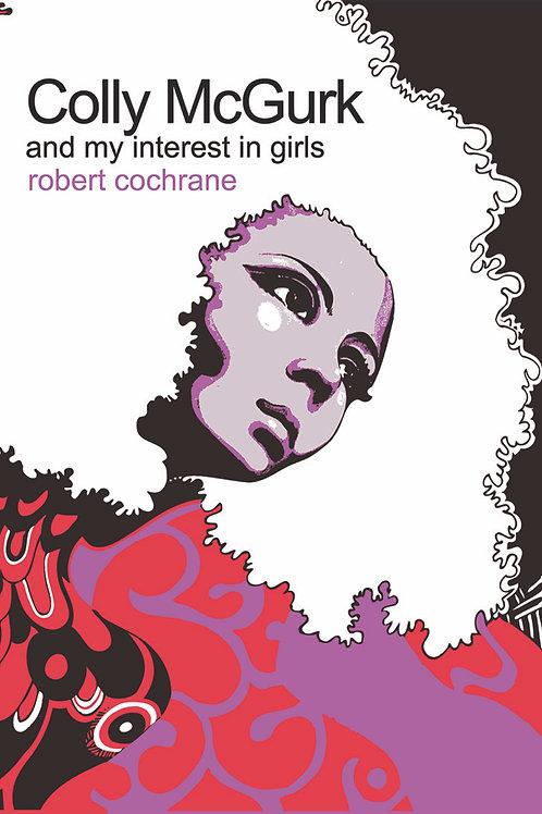 Collie McGurk & my interest in girls - Robert Cochrane