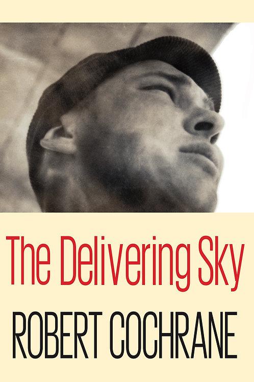 Delivering Sky - Robert Cochrane