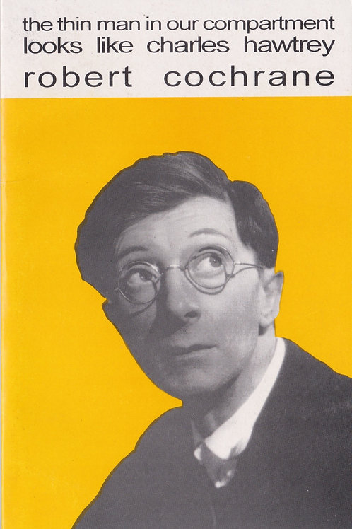 The Thin Man In Our Compartment Looks Like Charles Hawtrey - Robert Cochrane