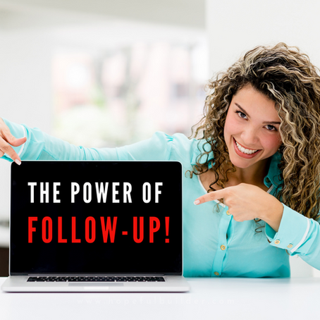 The power of Follow-Up in your business