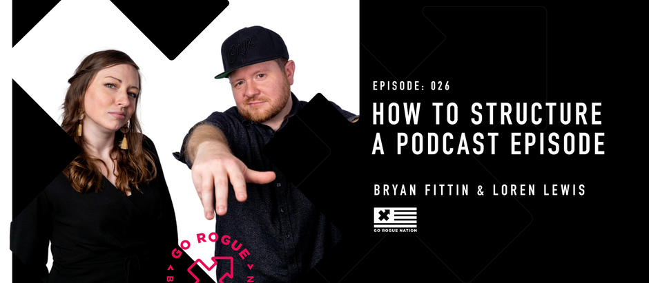 How to Structure a Podcast Episode