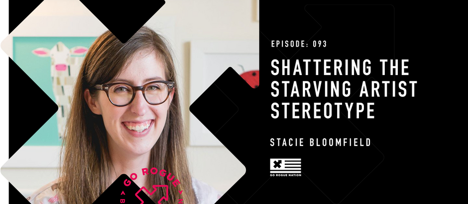 Shattering the Starving Artist Stereotype with Stacie Bloomfield