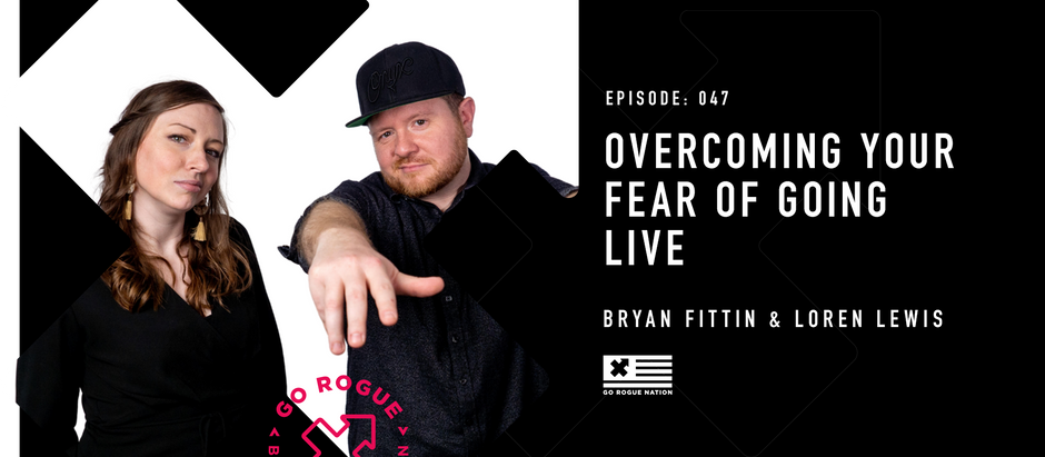 Overcoming Your Fear of Going Live