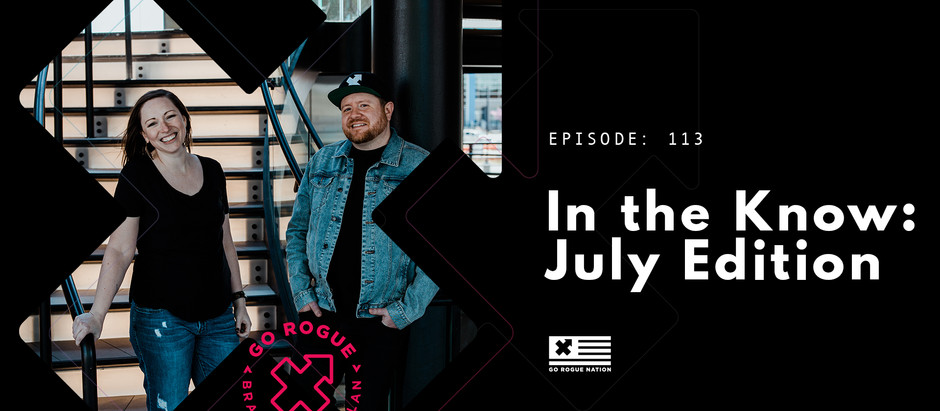 In The Know: July Edition