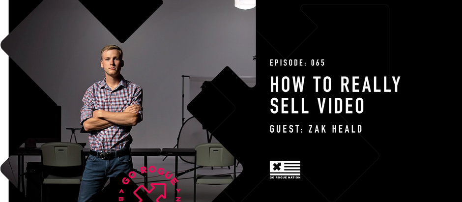 How to Really Sell with Video with Zak Heald