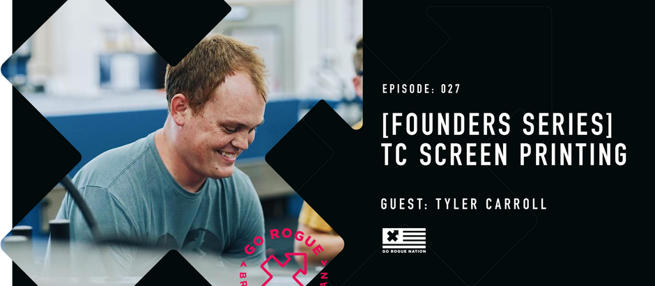 [FOUNDER SERIES] Tyler Carroll of TC Printing
