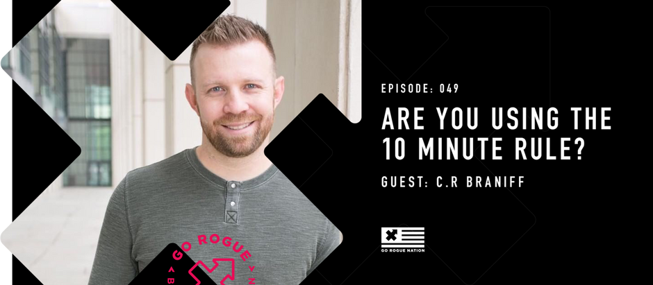 Are You Using the 10 Minute Rule?