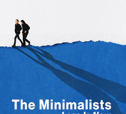 The Minimalists: Less is Now - Netflix Documentary Review