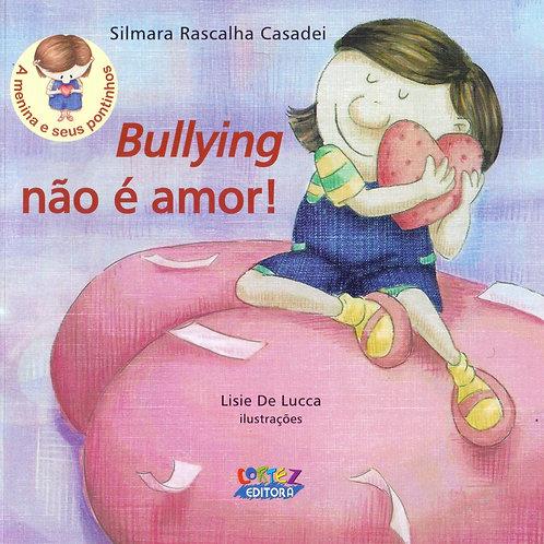 Bullyind não é amor!