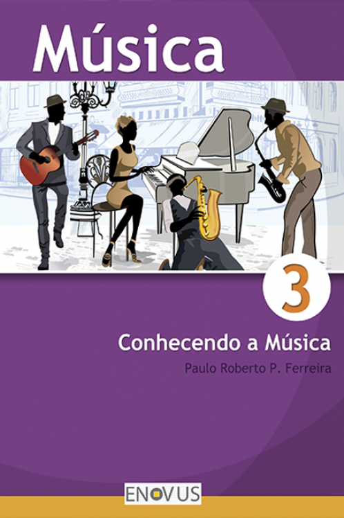 Música Conhecendo a música 3º ano