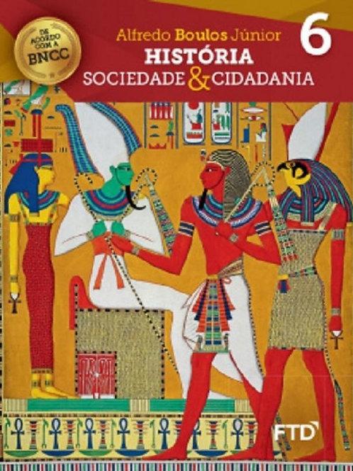 História - Sociedade e Cidadania - 6º ano