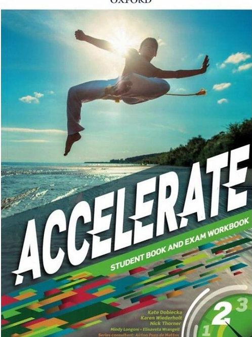 Accelerate - Student Book and exam Workbook -2