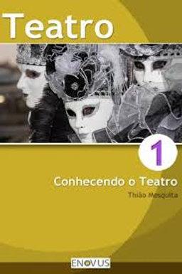 Conhecendo o teatro 1