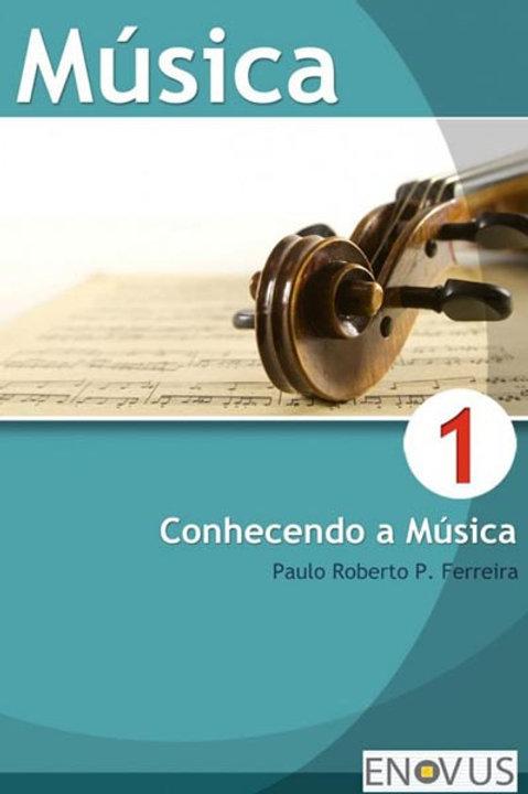 Música Conhecendo a música 1º ano