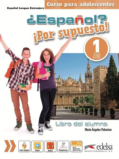 Español Por supuesto - Libro del alumno - 1 - A1