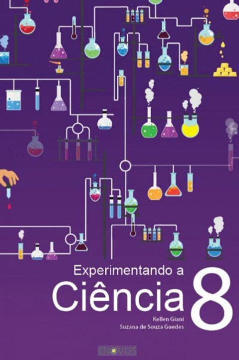 Experimentando a ciência 8 ano Práticas de laboratório