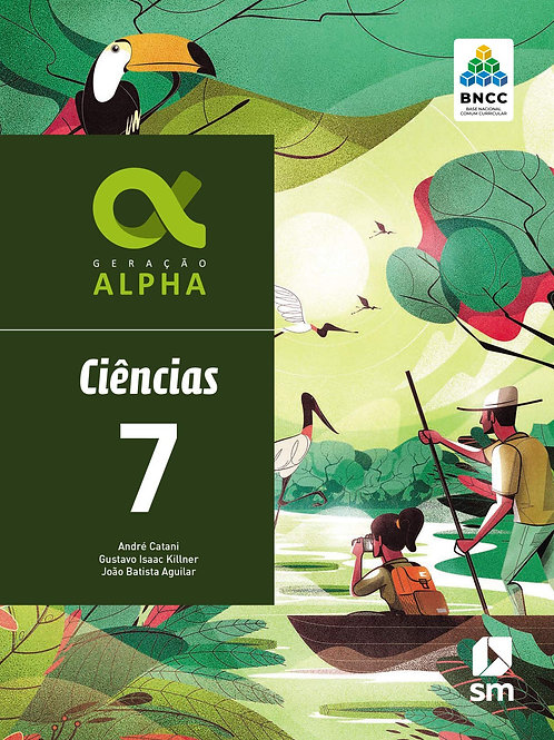 Geração Alpha - Ciências - 7º ano